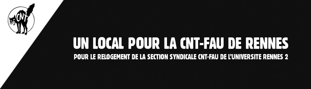 UN LOCAL POUR LA CNT-FAU RENNES